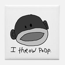 I throw poop Tile Coaster