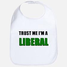 Trust Me I'm a Liberal Bib