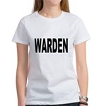 Warden (Front) Women's T-Shirt