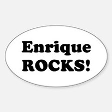 Enrique Rocks! Oval Decal