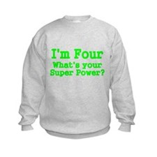 Im Four Sweatshirt
