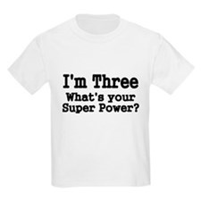 Im Three T-Shirt