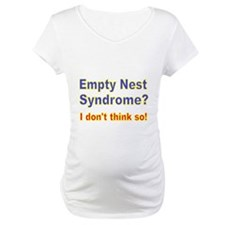 Empty Nest Syndrome I dont think so 2 Shirt