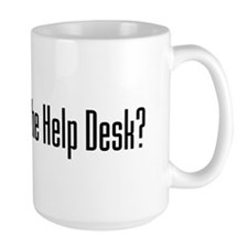 Do I Look Like the Help Desk? Mug
