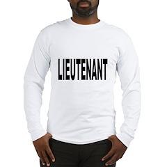 Lieutenant (Front) Long Sleeve T-Shirt