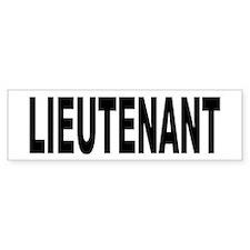 Lieutenant Bumper Bumper Sticker