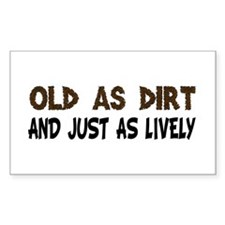 Old As Dirt Decal