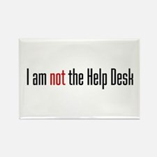 I am not the Help Desk Rectangle Magnet