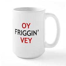 Personalized Oy Vey! Mug oyfrigginveyWHT copy png Mugs