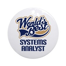 Systems Analyst (Worlds Best) Ornament (Round)