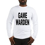 Game Warden Long Sleeve T-Shirt