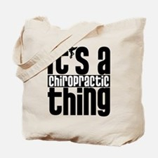 Chiropractic Thing Tote Bag