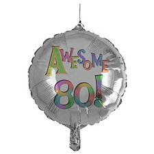 Awesome 80 Balloon
