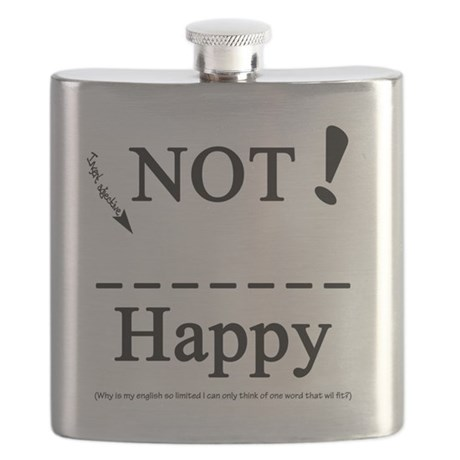 Not ____happy Flask