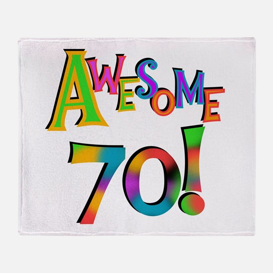 Awesome 70 Birthday Throw Blanket