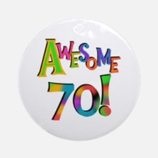 Awesome 70 Birthday Ornament (Round)