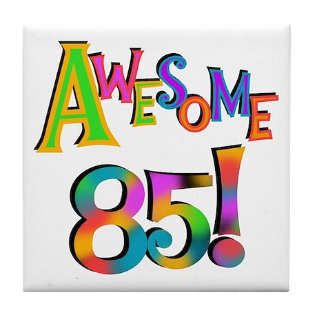 Awesome 85 Birthday Tile Coaster