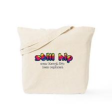 1960s Still Hip Tote Bag
