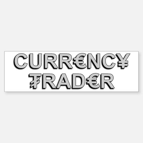 Currency Trader Bumper Bumper Bumper Sticker