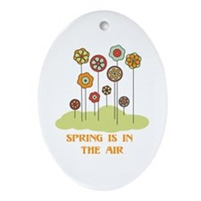 Spring Is In The Air Ornament (Oval)