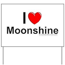 Moonshine Yard Sign