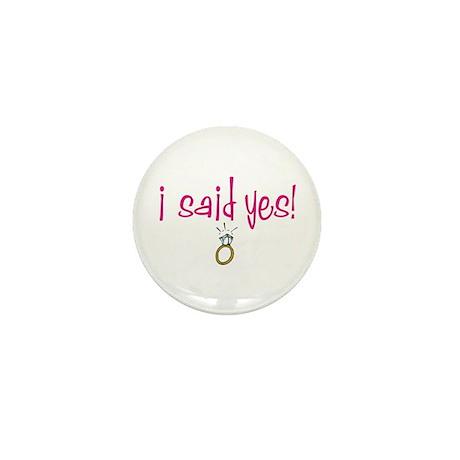 I said Yes! Mini Button