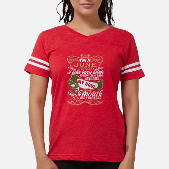 Im A June Woman I Was Born W Womens Football Shirt