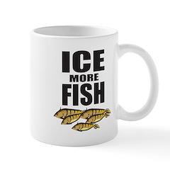 ICE MORE FISH ICE FISHING Mug