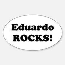 Eduardo Rocks! Oval Decal