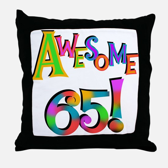 Awesome 65 Birthday Throw Pillow