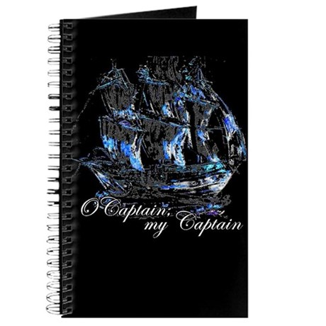 O CAPTAIN, MY CAPTAIN - Journal