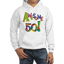 Awesome 50 Birthday Hoodie