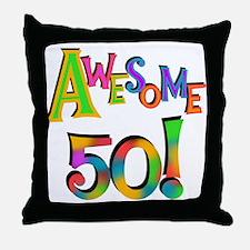 Awesome 50 Birthday Throw Pillow