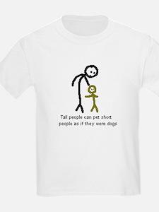 Tall People Can Pet Short Peo Kids T-Shirt