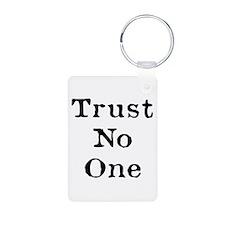 Trust No One (Black) Keychains