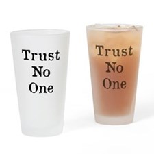 Trust No One (Black) Drinking Glass