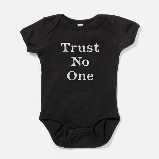 Trust No One (White) Baby Bodysuit
