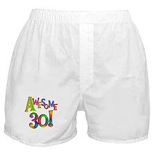Awesome 30 Birthday Boxer Shorts