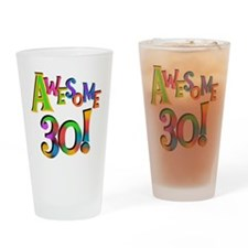 Awesome 30 Birthday Drinking Glass