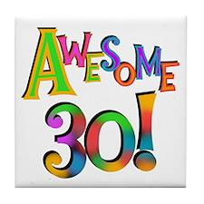 Awesome 30 Birthday Tile Coaster