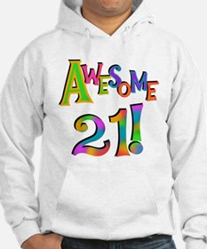 Awesome 21 Birthday Hoodie