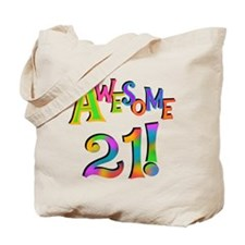 Awesome 21 Birthday Tote Bag