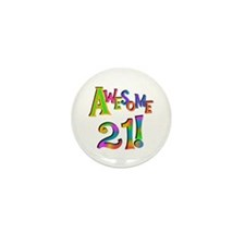 Awesome 21 Birthday Mini Button (10 pack)