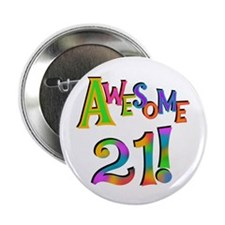 "Awesome 21 Birthday 2.25"" Button"
