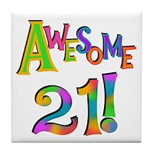 Awesome 21 Birthday Tile Coaster