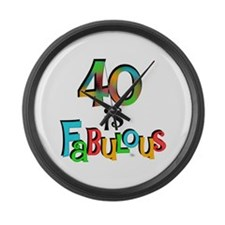40 is Fabulous Large Wall Clock
