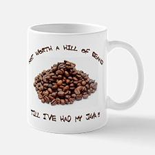 Not worth a hill of beans  Mug