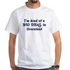 Big Deal in Greenland Shirt