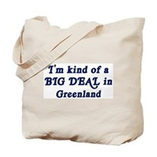 Big Deal in Greenland Tote Bag