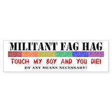 Militant Fag Hag Bumper Bumper Sticker